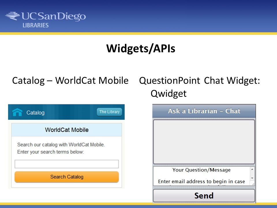 Widgets/APIs Catalog – WorldCat Mobile QuestionPoint Chat Widget: Qwidget