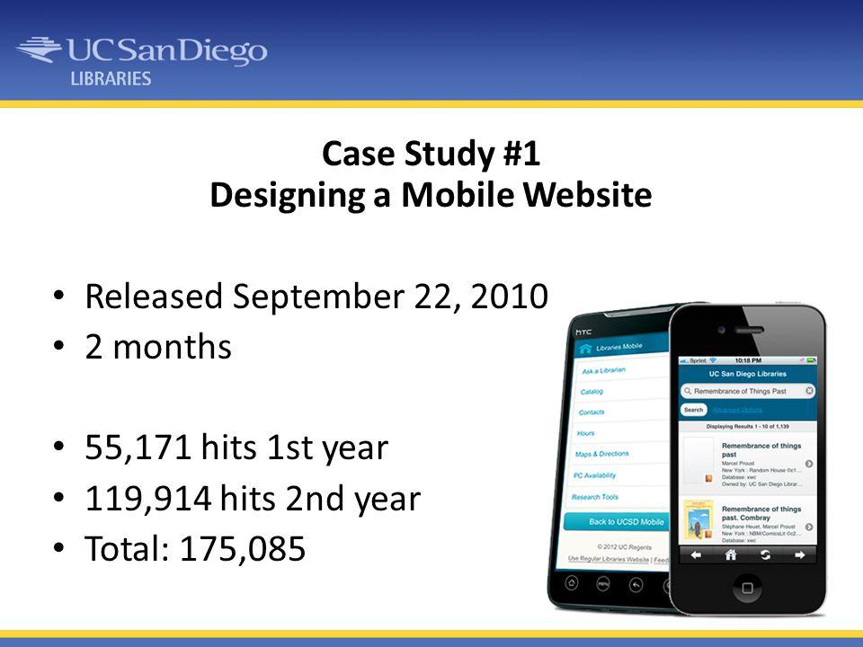 Case Study #1 Designing a Mobile Website