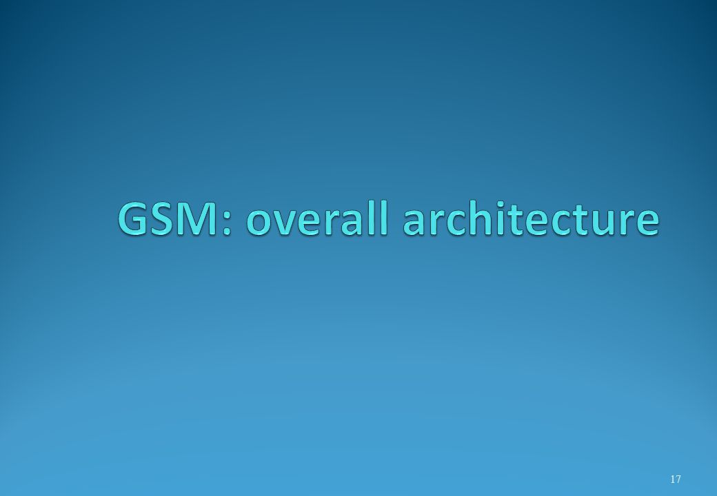GSM: overall architecture
