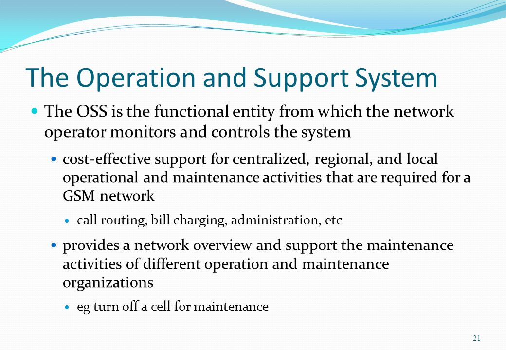 The Operation and Support System