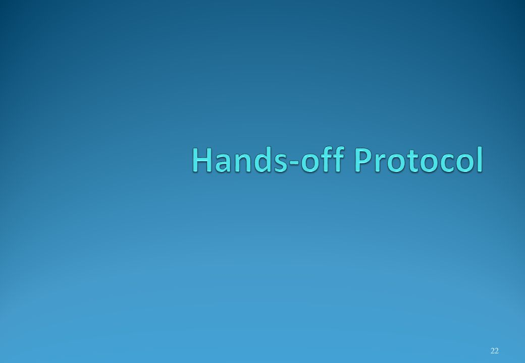 Hands-off Protocol
