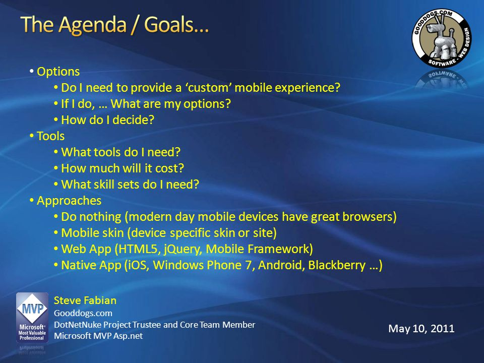 The Agenda / Goals… Options