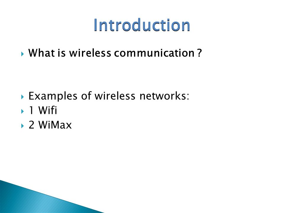 Introduction What is wireless communication