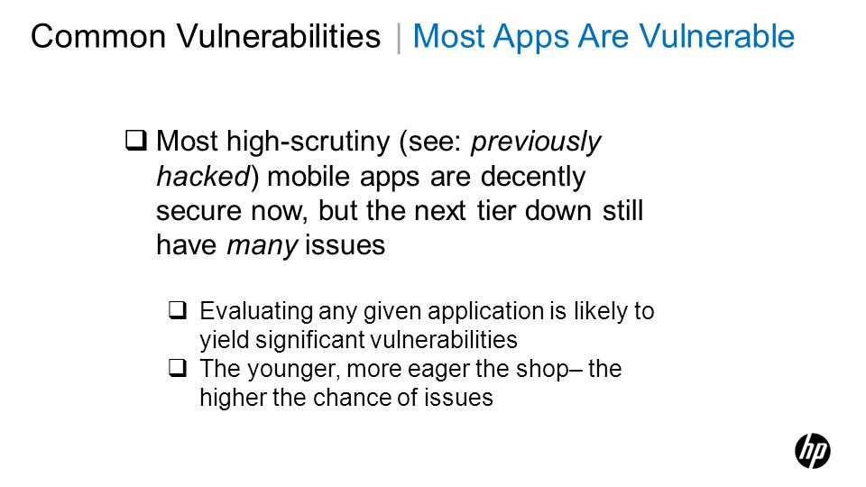 Common Vulnerabilities | Most Apps Are Vulnerable