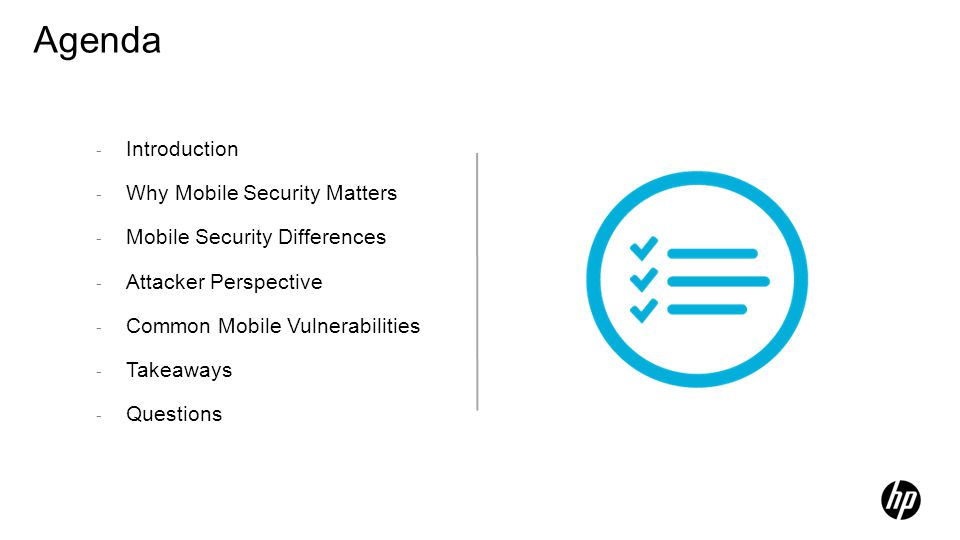 Agenda Introduction Why Mobile Security Matters