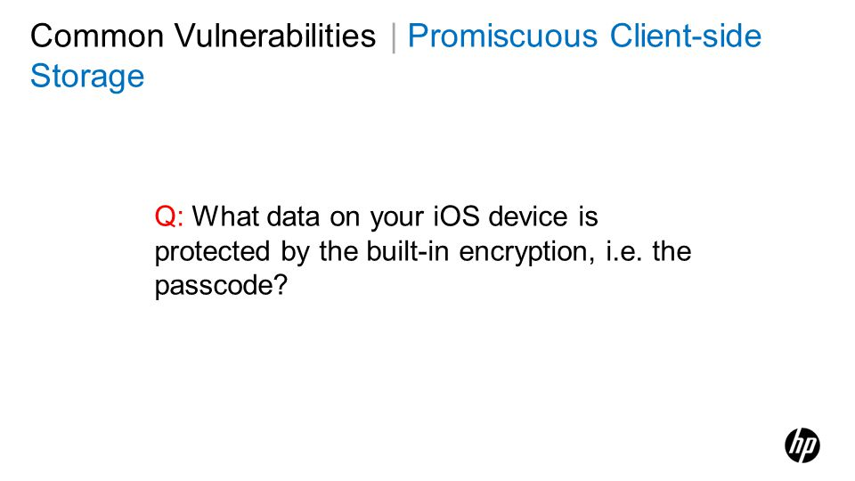 Common Vulnerabilities | Promiscuous Client-side Storage
