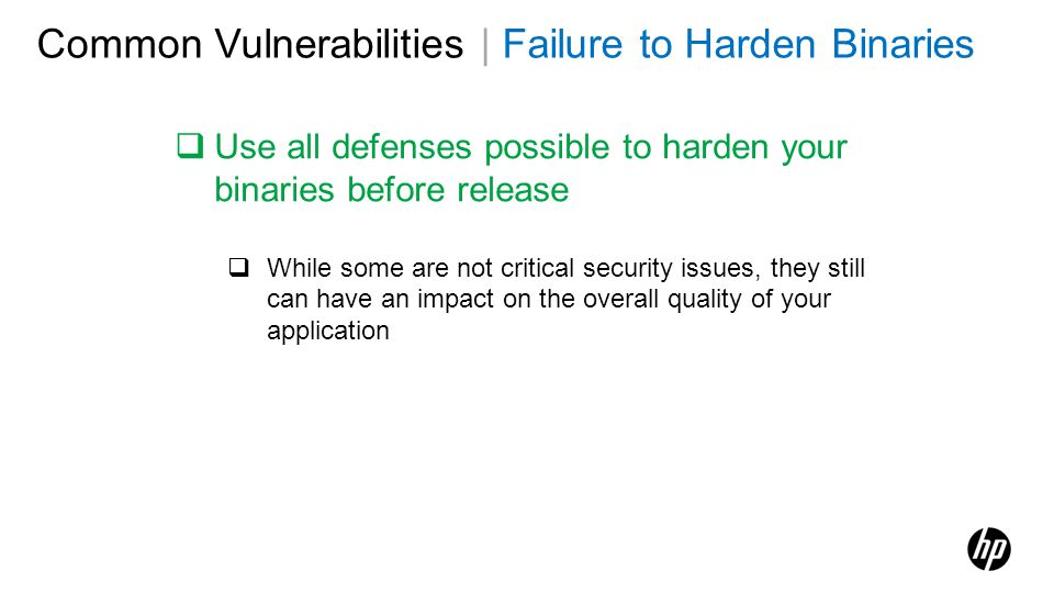 Common Vulnerabilities | Failure to Harden Binaries