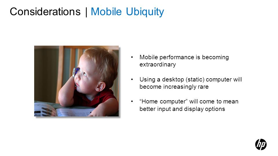 Considerations | Mobile Ubiquity