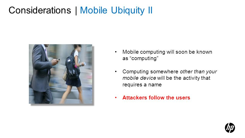Considerations | Mobile Ubiquity II