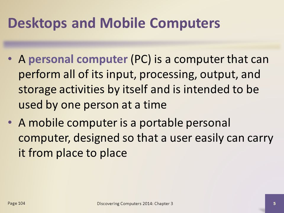 Desktops and Mobile Computers