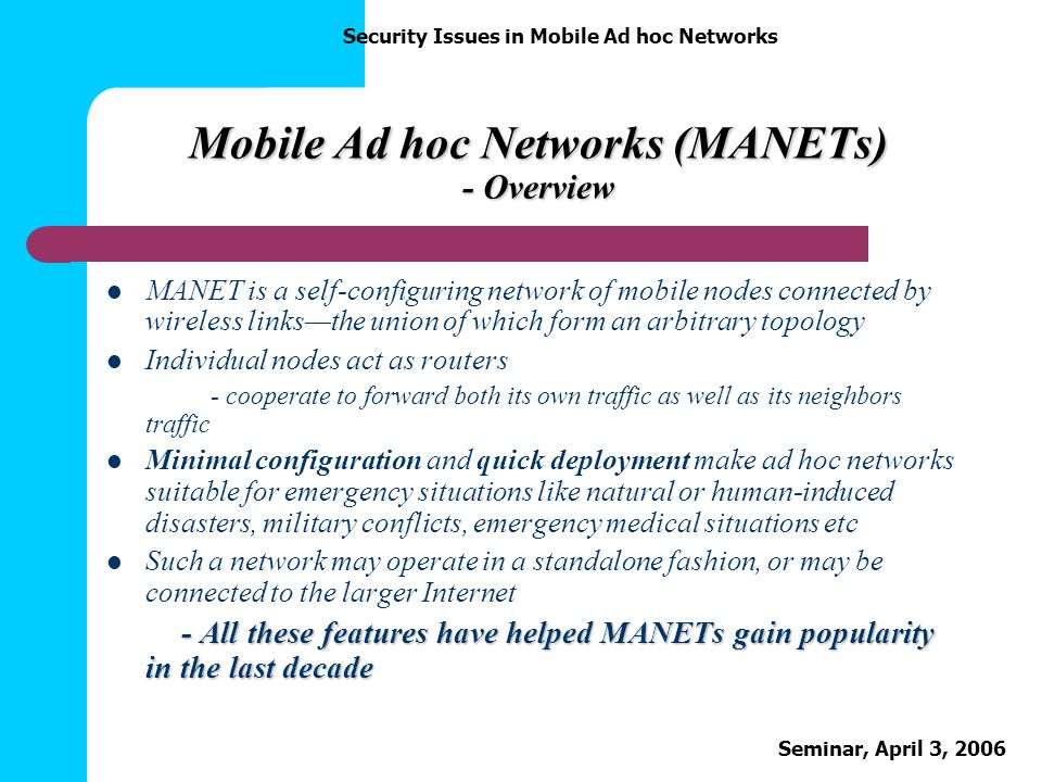 Mobile Ad hoc Networks (MANETs) - Overview