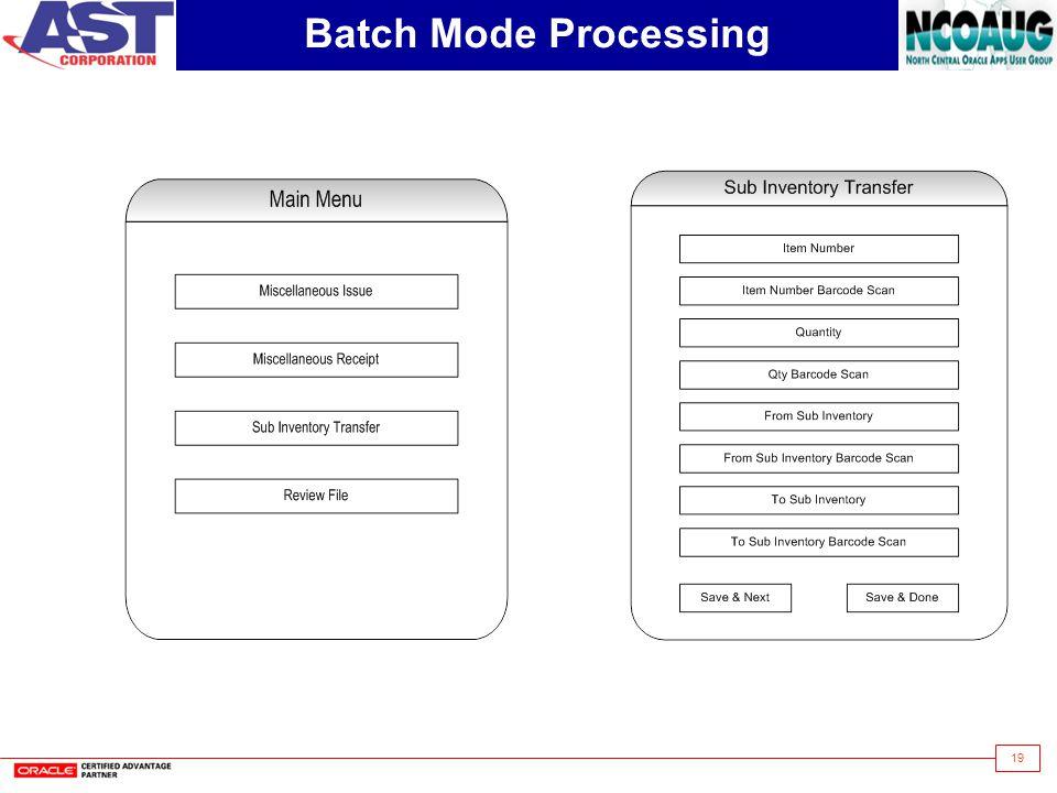 Batch Mode Processing