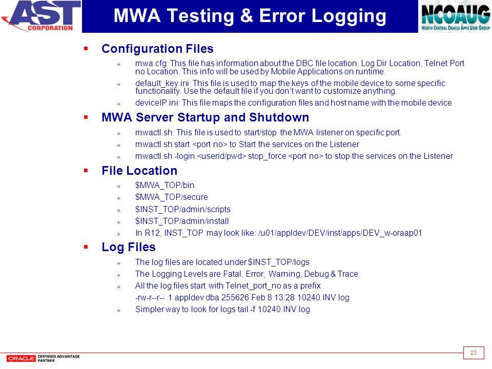MWA Testing & Error Logging