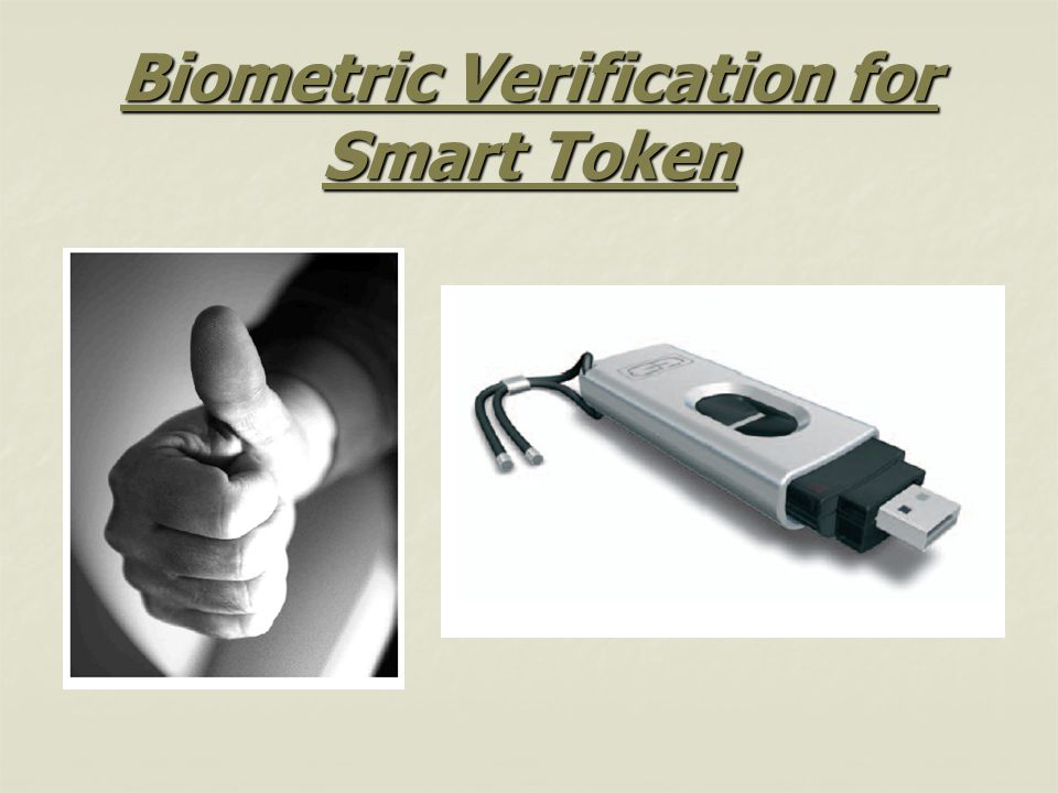 Biometric Verification for Smart Token