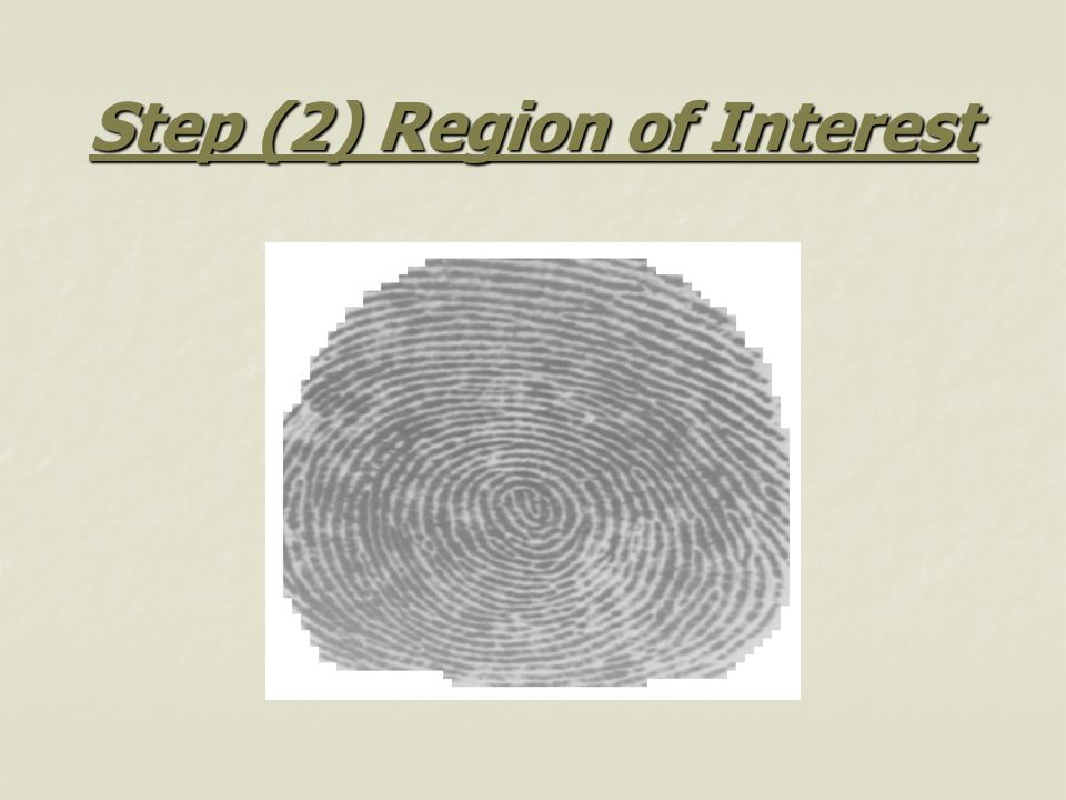 Step (2) Region of Interest