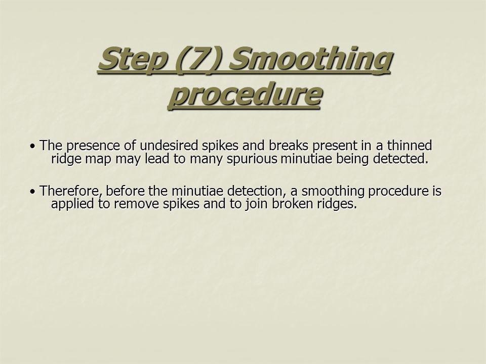 Step (7) Smoothing procedure