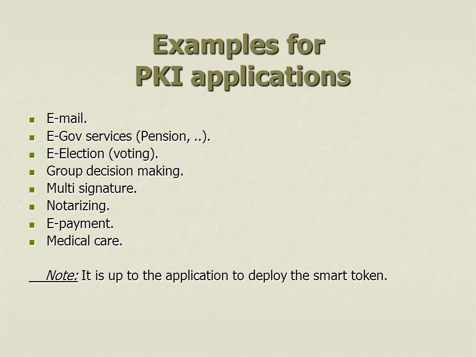 Examples for PKI applications