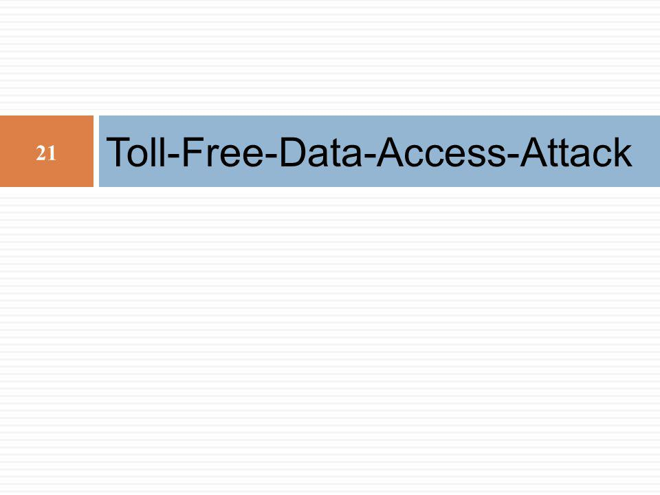 Toll-Free-Data-Access-Attack