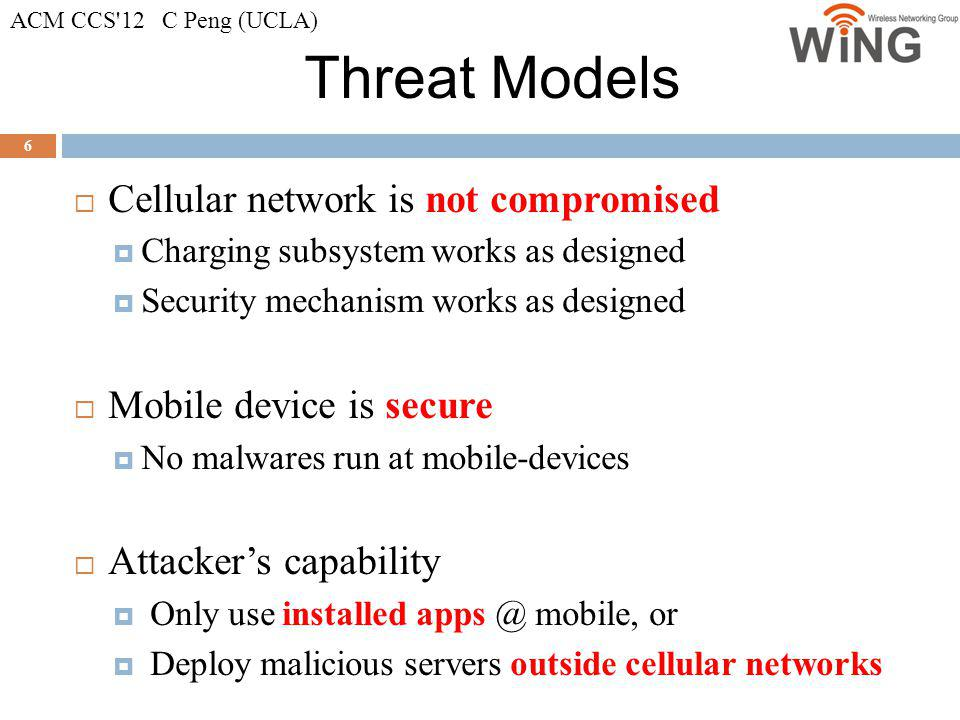 Threat Models Cellular network is not compromised