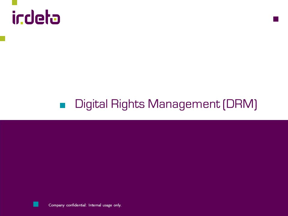 Digital Rights Management (DRM)