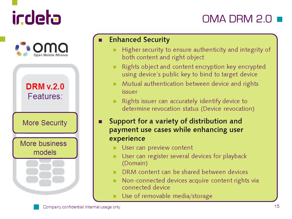 OMA DRM 2.0 DRM v.2.0 Features: Enhanced Security