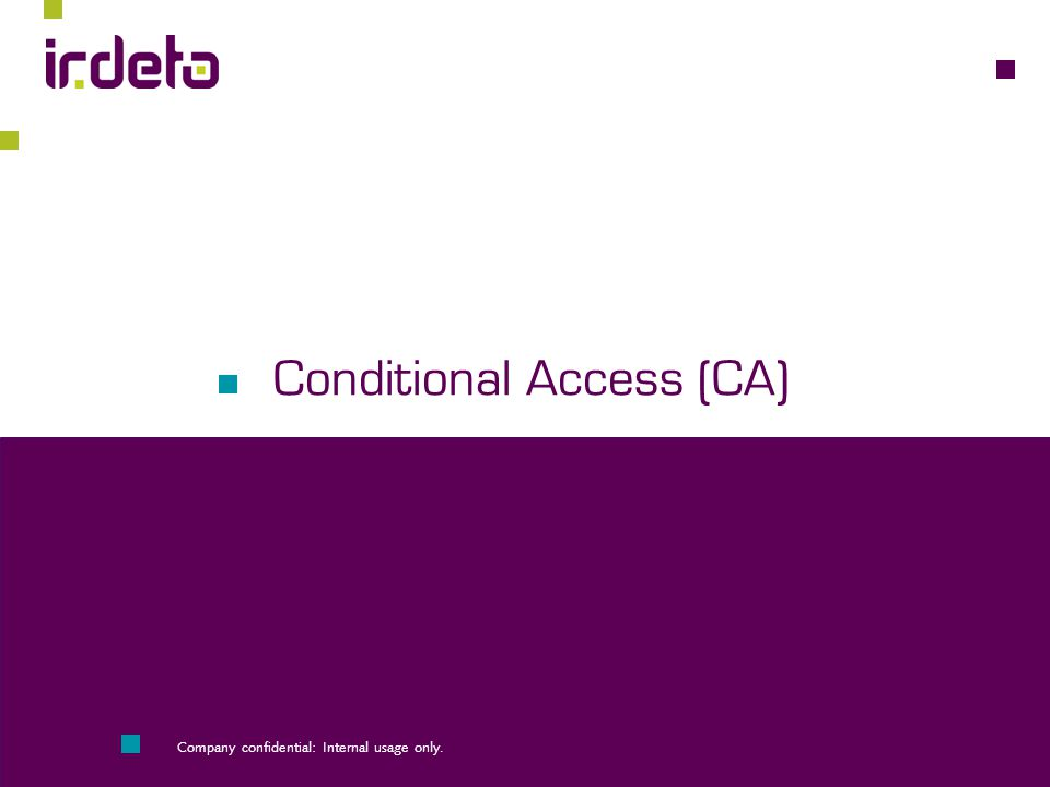 Conditional Access (CA)