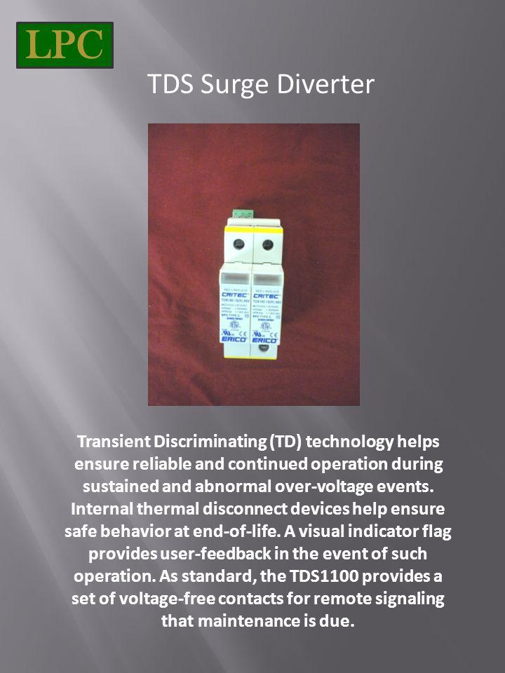 LPC TDS Surge Diverter.