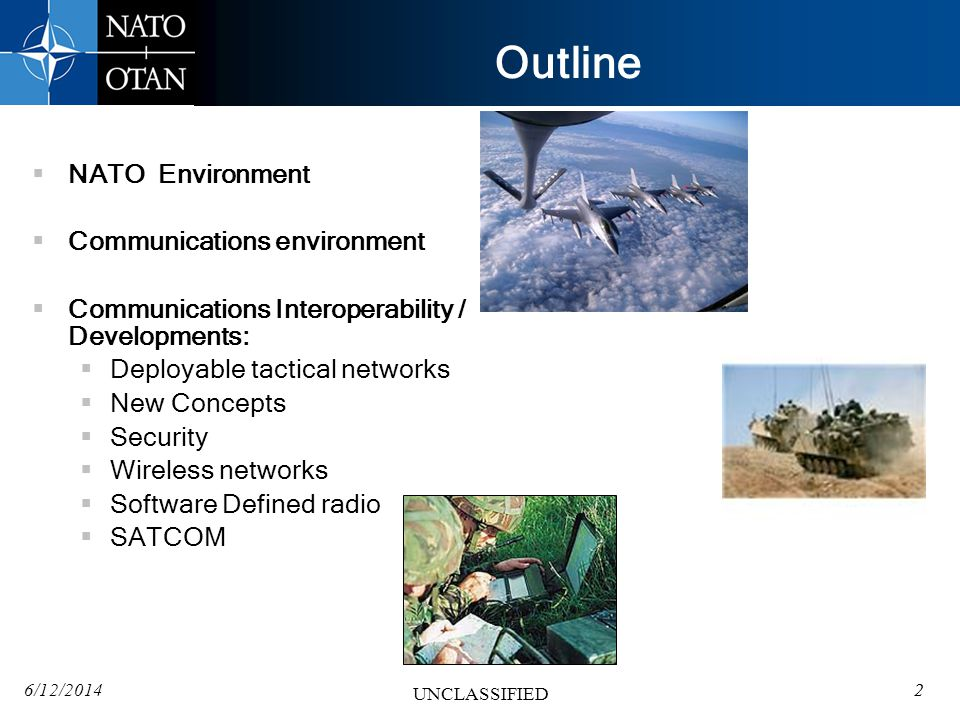 Outline NATO Environment Communications environment