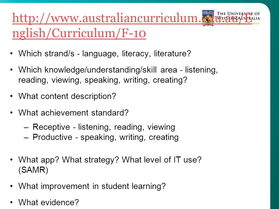 http://www.australiancurriculum.edu.au/English/Curriculum/F-10 Which strand/s - language, literacy, literature