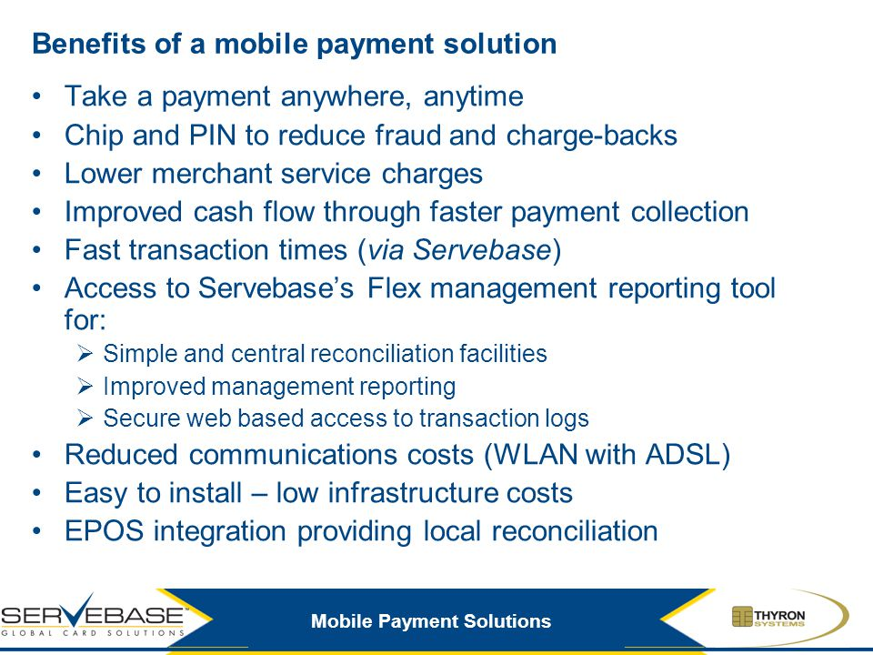 Benefits of a mobile payment solution