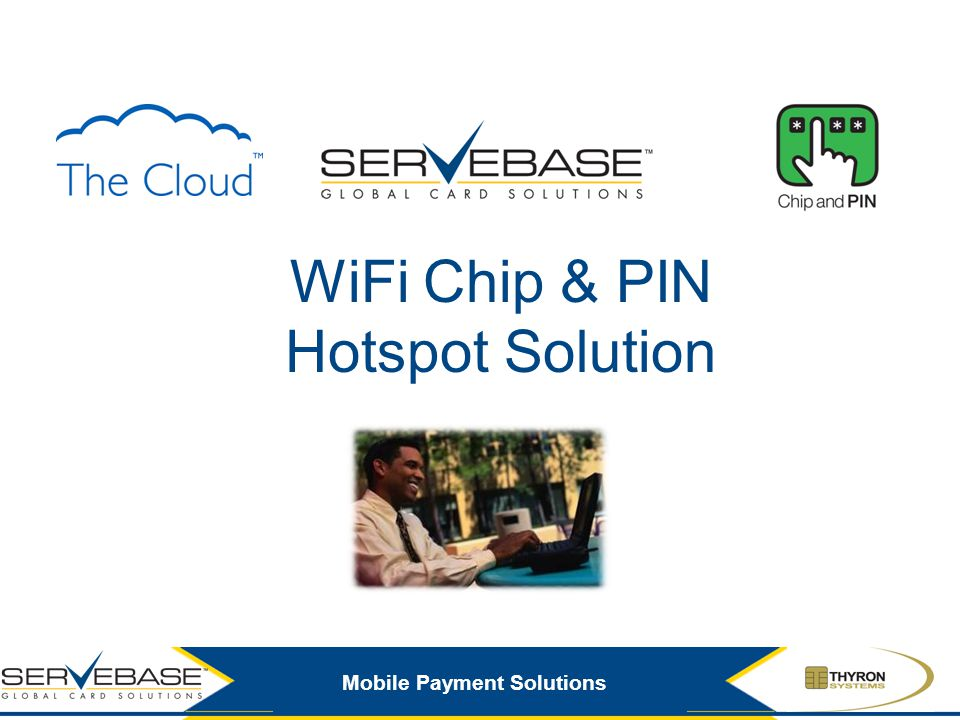 WiFi Chip & PIN Hotspot Solution