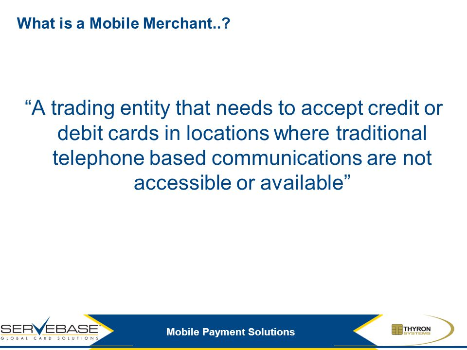 What is a Mobile Merchant..