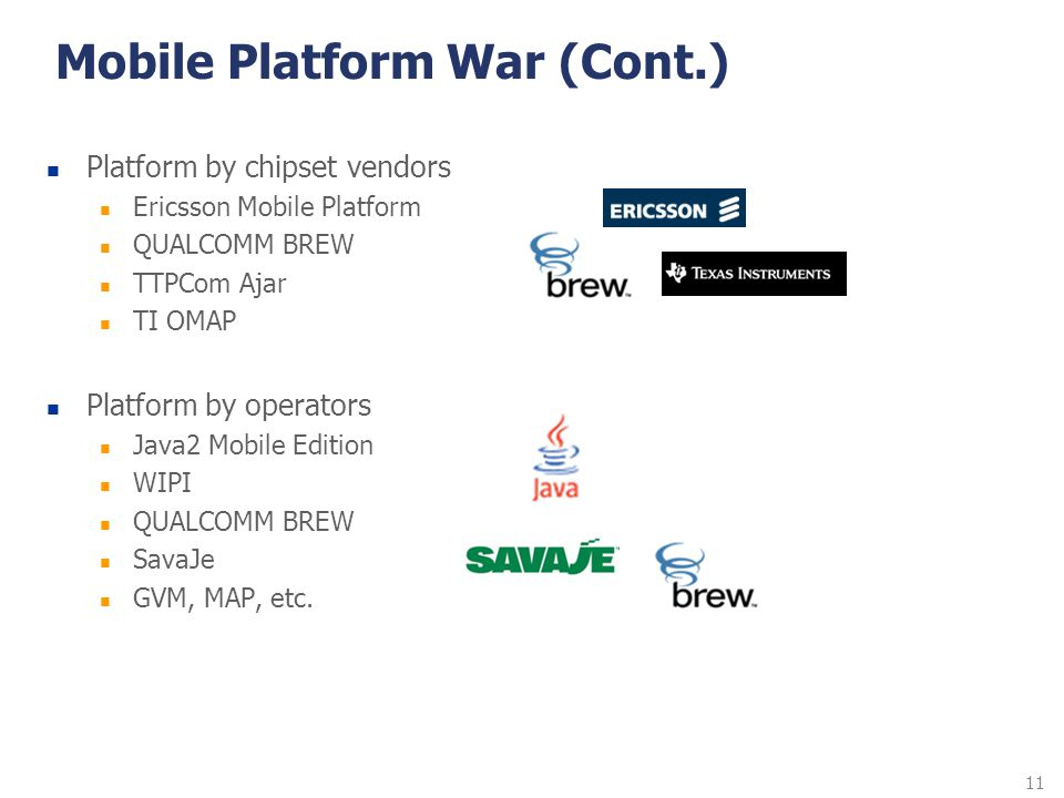 Mobile Platform War (Cont.)