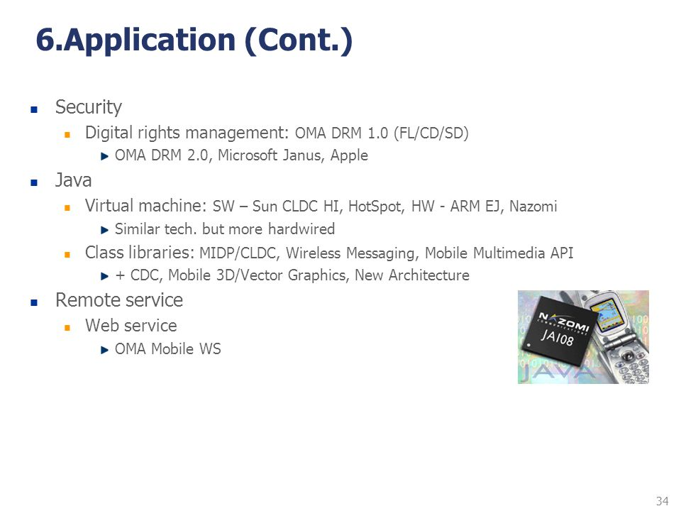 6.Application (Cont.) Security Java Remote service