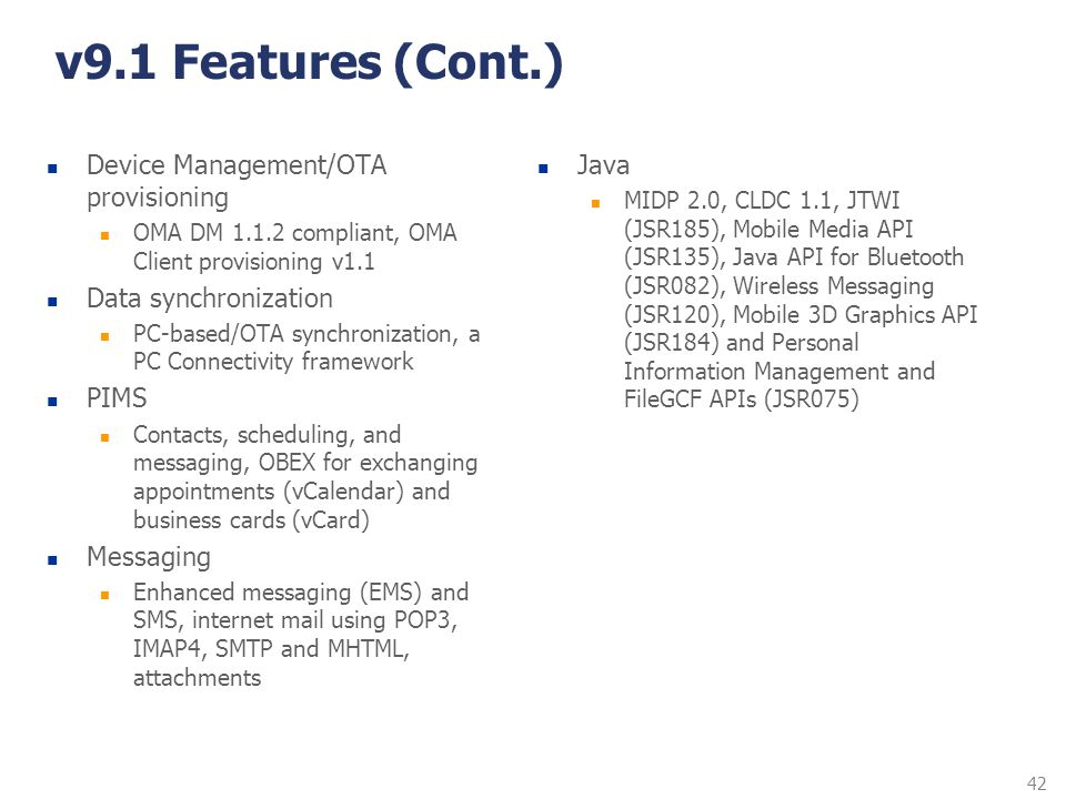 v9.1 Features (Cont.) Device Management/OTA provisioning