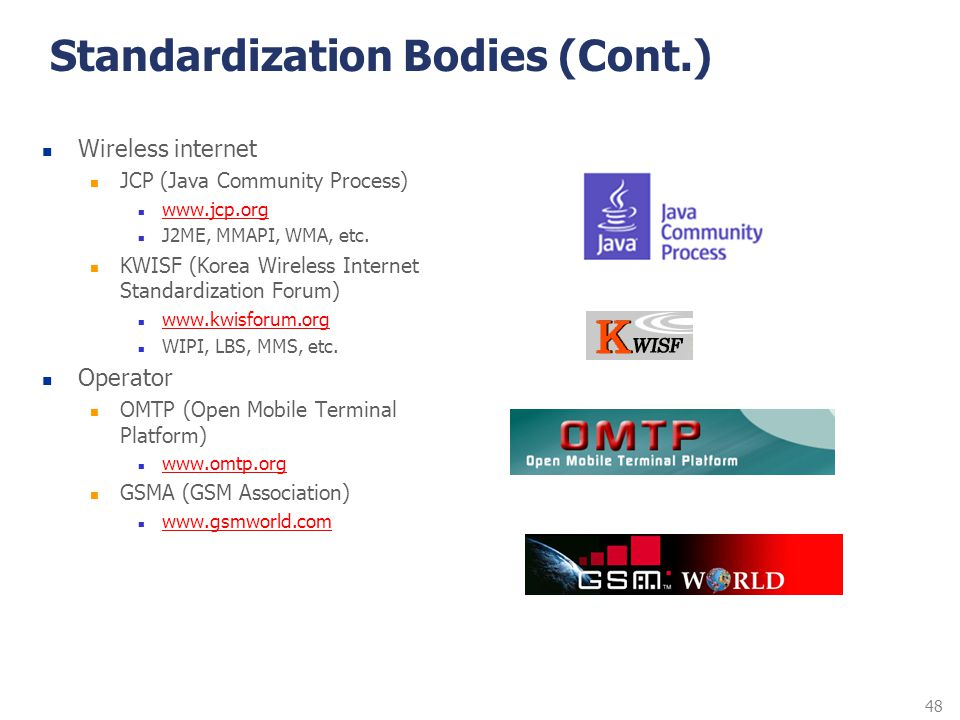 Standardization Bodies (Cont.)