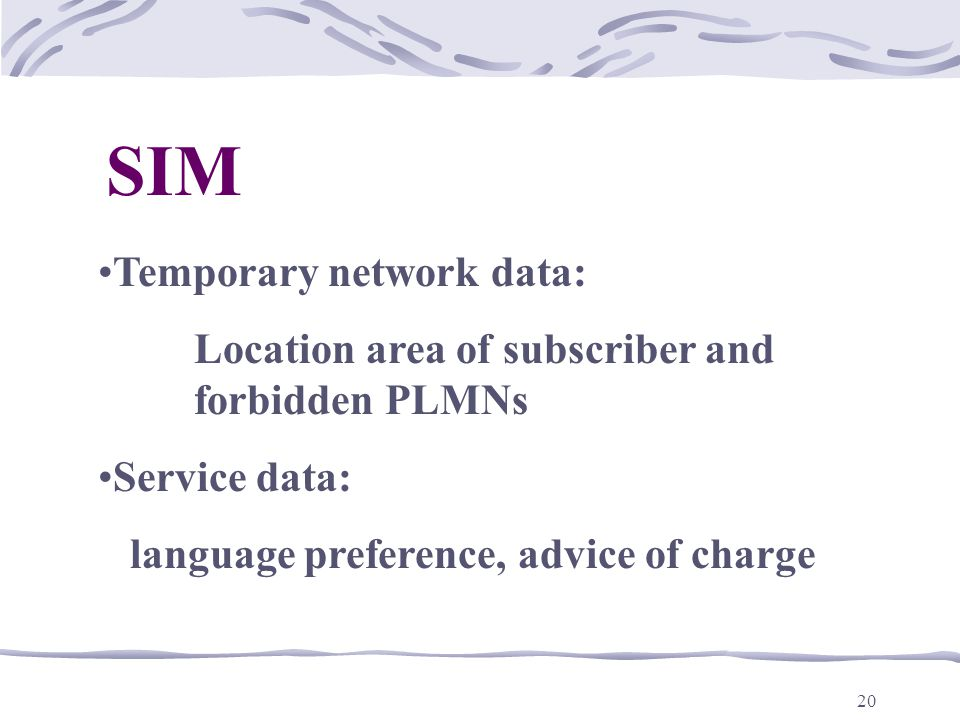SIM Temporary network data: