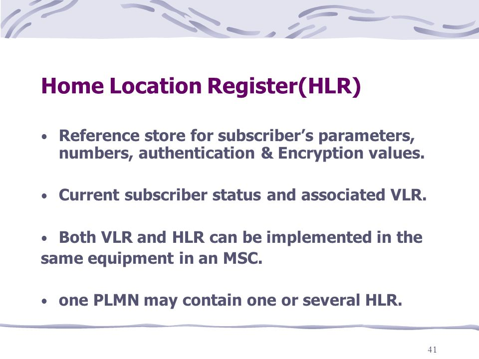 Home Location Register(HLR)