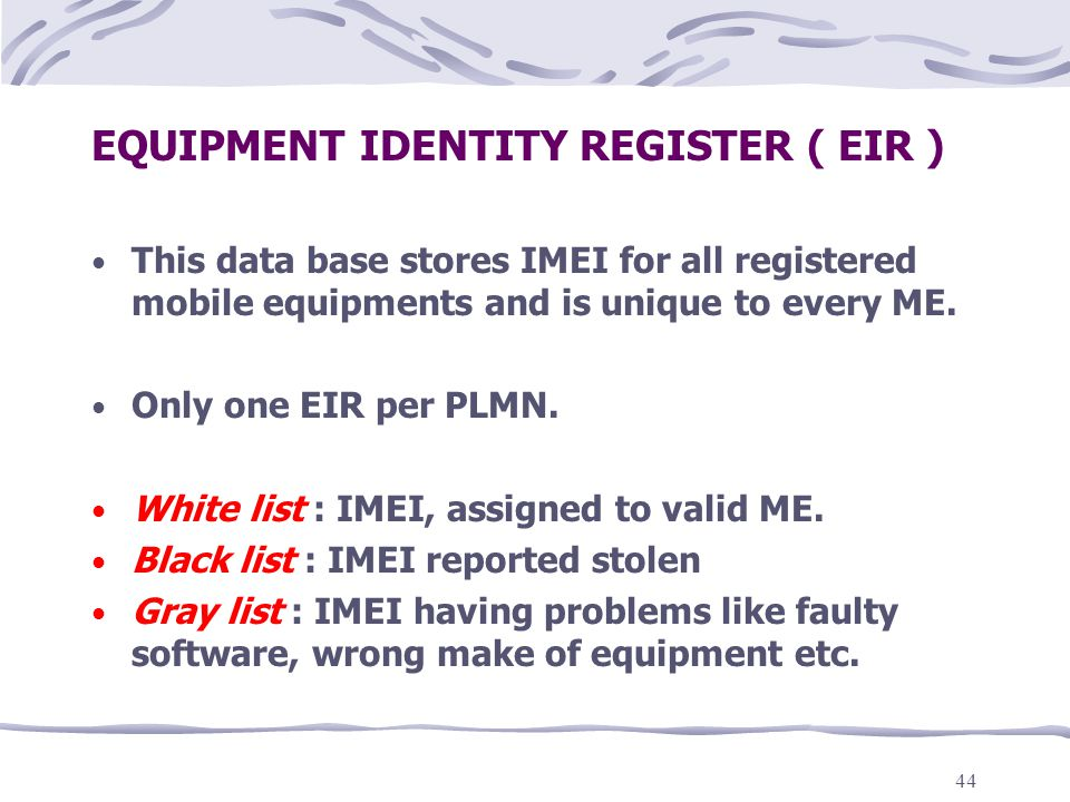 EQUIPMENT IDENTITY REGISTER ( EIR )