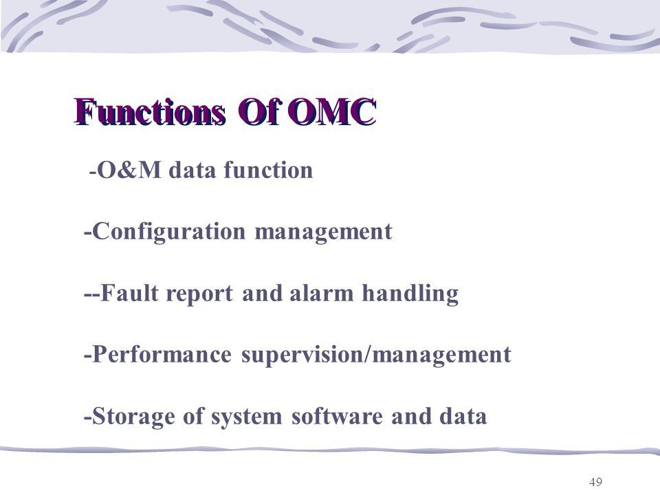 Functions Of OMC -Configuration management