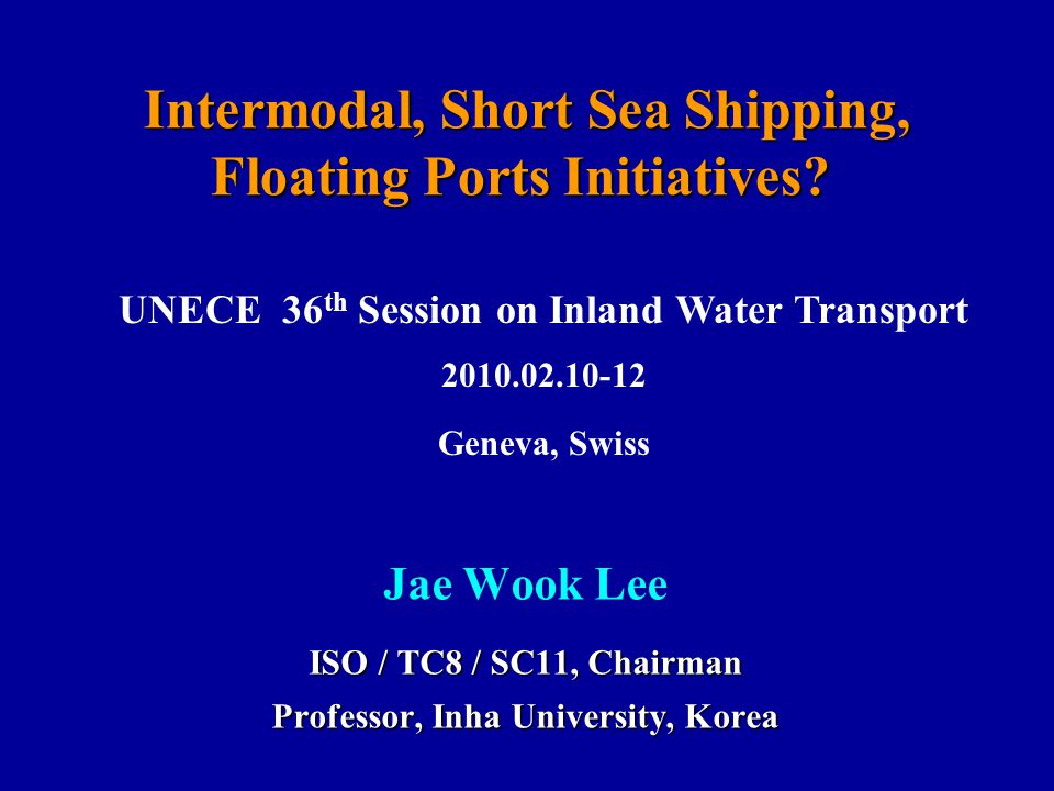 Intermodal, Short Sea Shipping, Floating Ports Initiatives