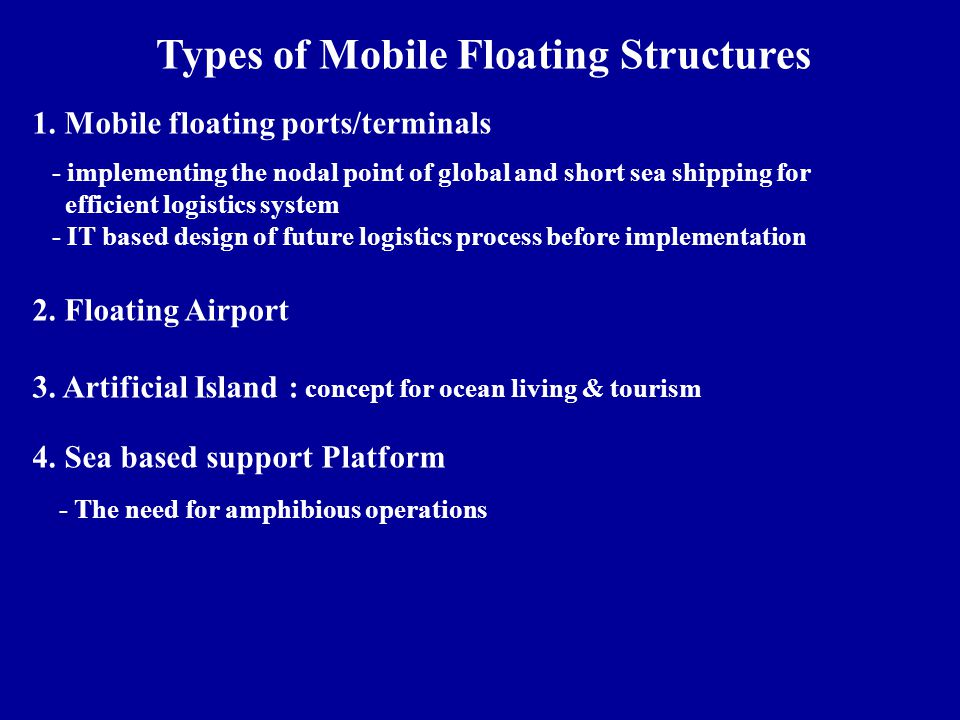 Types of Mobile Floating Structures
