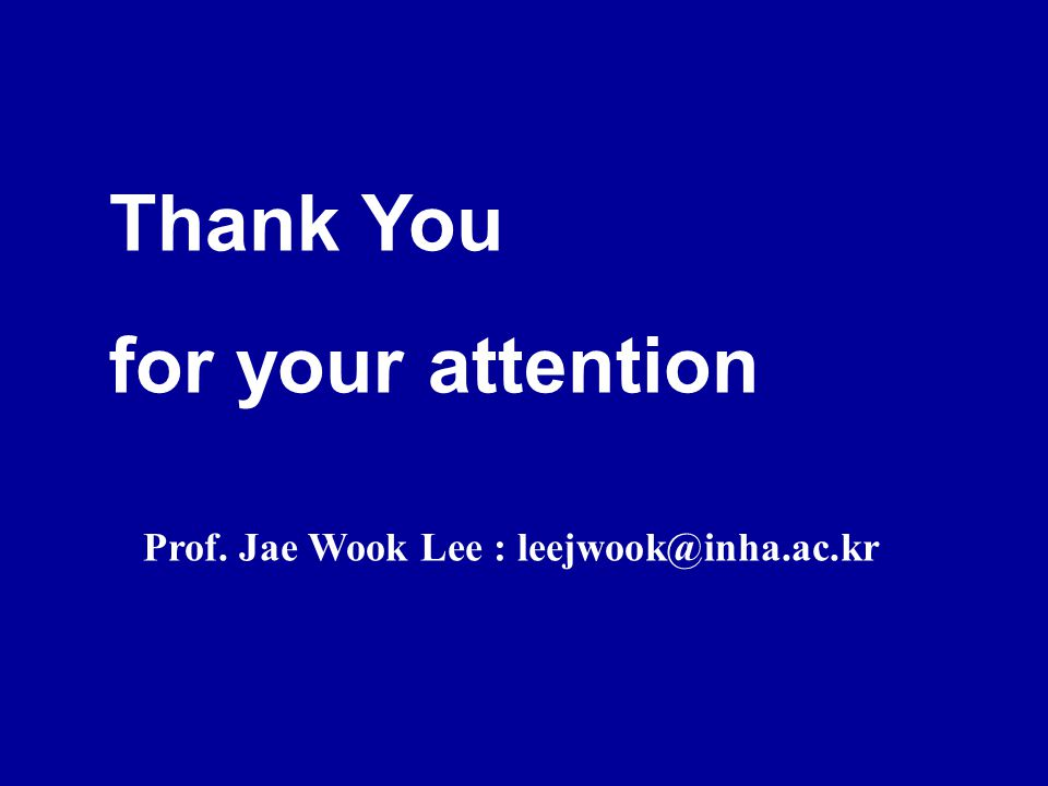 Prof. Jae Wook Lee : leejwook@inha.ac.kr