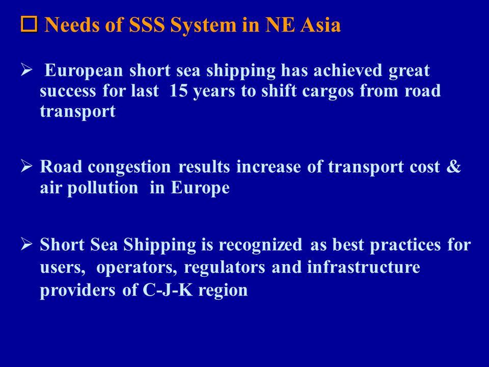  Needs of SSS System in NE Asia