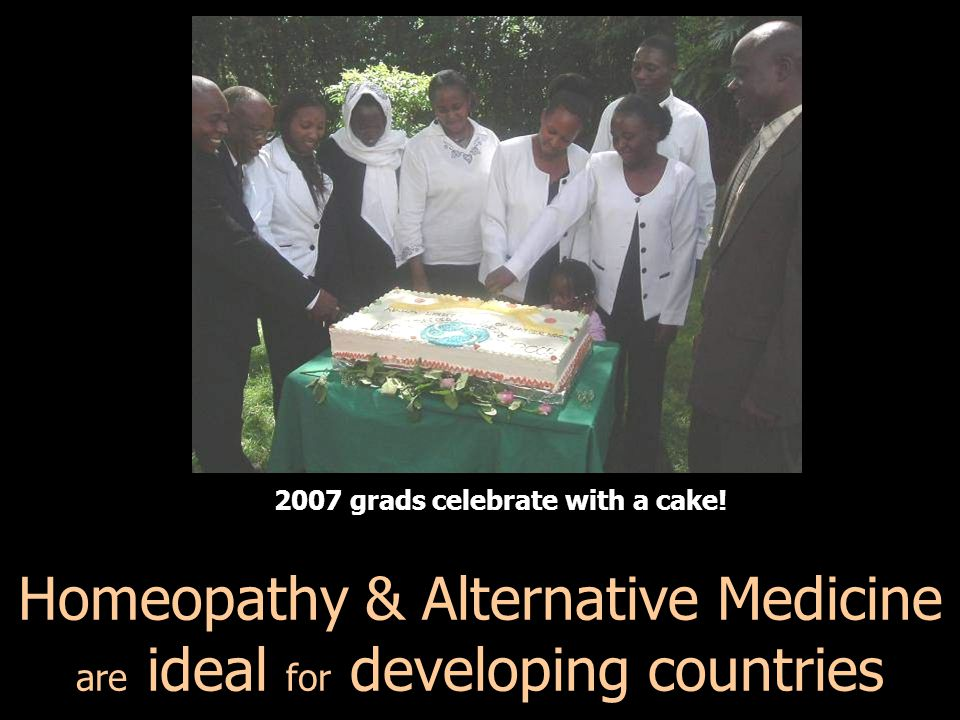 Homeopathy & Alternative Medicine are ideal for developing countries