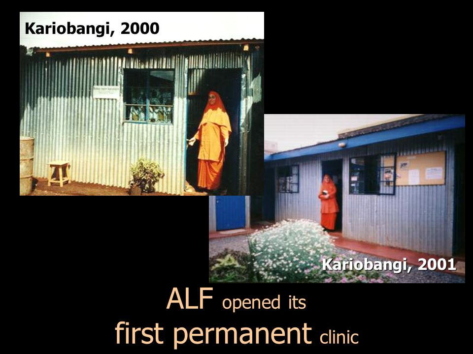 ALF opened its first permanent clinic