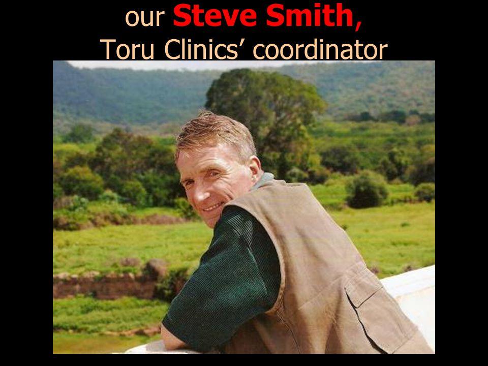 our Steve Smith, Toru Clinics' coordinator
