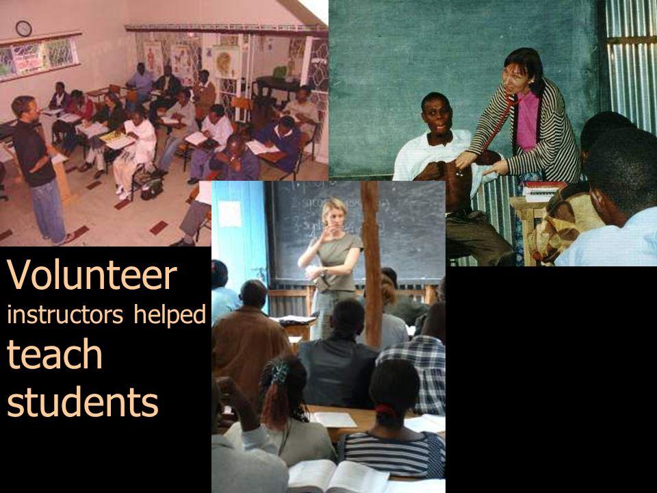 Volunteer instructors helped teach students