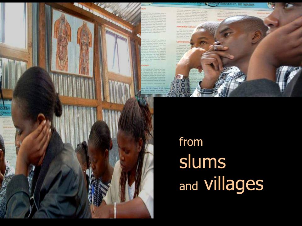 from slums and villages