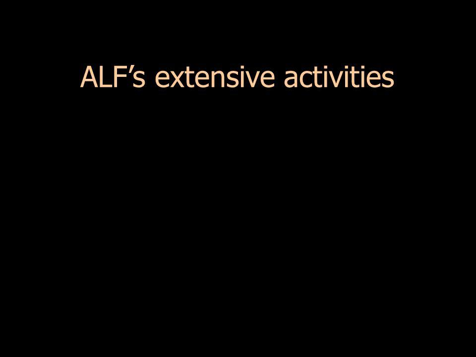 ALF's extensive activities